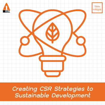 Creating CSR Strategies to Sustainable Development